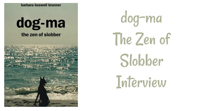 dog-ma the zen of slobber interview
